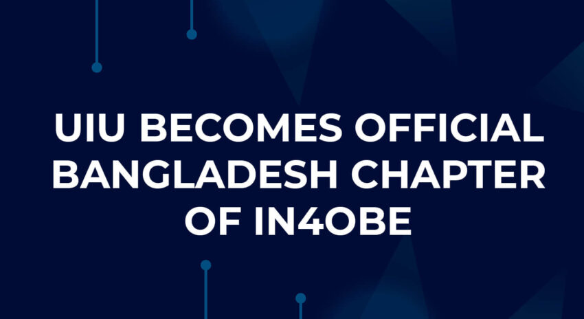 UIU Becomes Official Bangladesh Chapter of IN4OBE