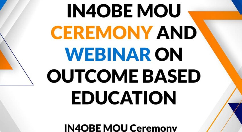 IN4OBE MOU Ceremony and Webinar on Outcome Based Education (OBE)