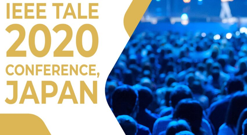 IEEE Tale 2020 Conference, Japan