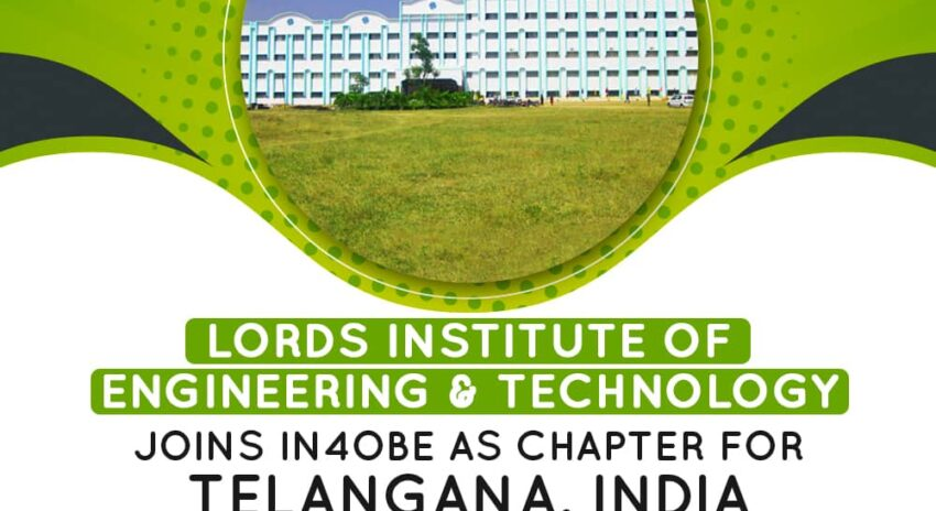 Lords Institute of Engineering & Technology Joins IN4OBE as Chapter for Telangana, India